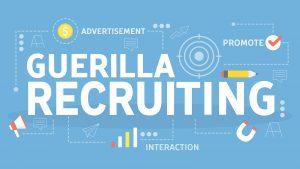 Guerilla Recruiting