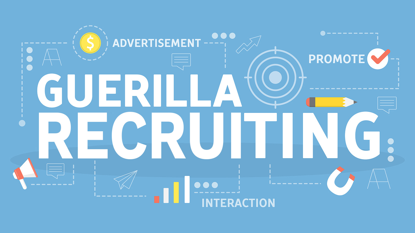 Guerilla Recruiting