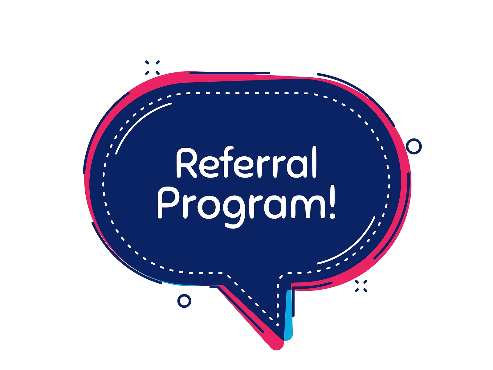Referral program speech bubble